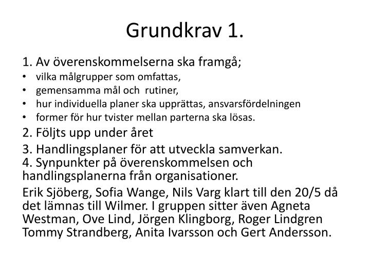 Grundkrav 1.