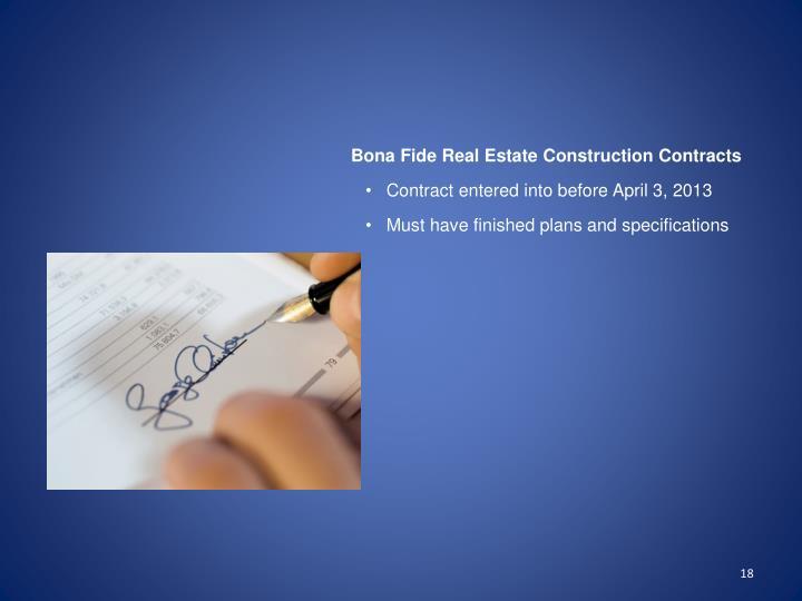 Bona Fide Real Estate Construction Contracts