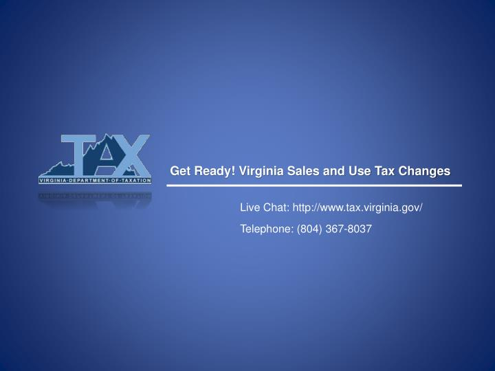 Get Ready! Virginia Sales and Use Tax Changes