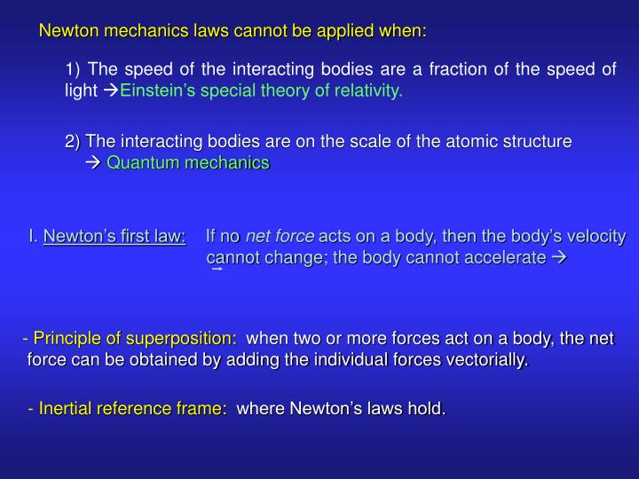 Newton mechanics laws cannot be applied when: