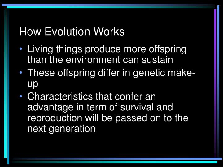 How Evolution Works