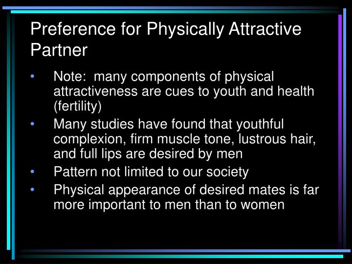 Preference for Physically Attractive Partner