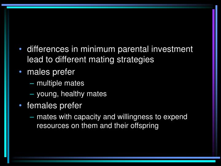 differences in minimum parental investment lead to different mating strategies
