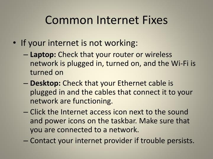 Common Internet Fixes
