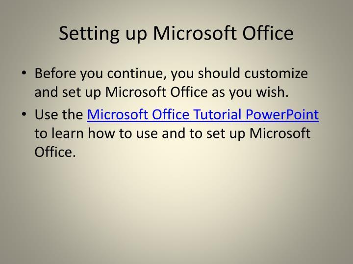 Setting up Microsoft Office