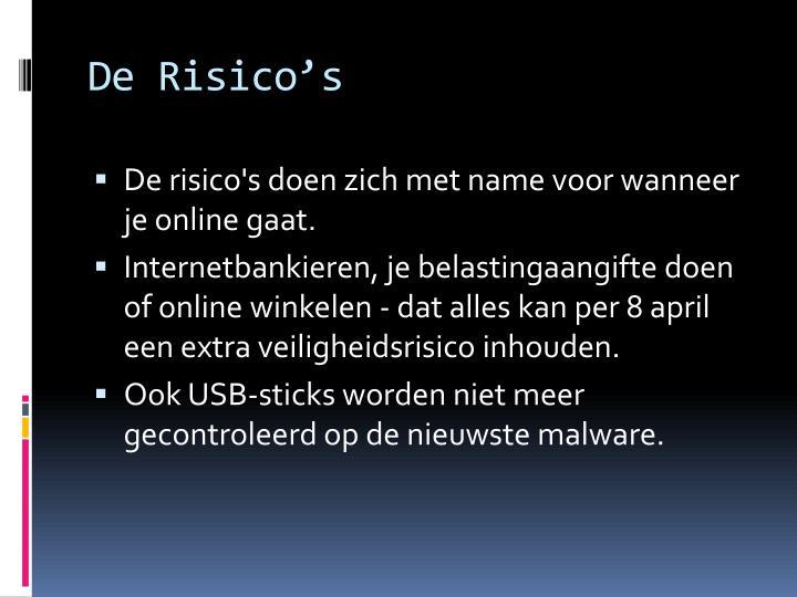 De Risico's