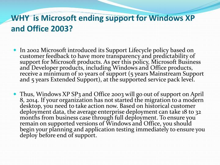WHY  is Microsoft ending support for Windows XP and Office 2003?