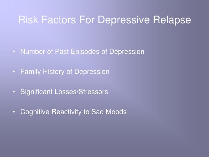 Risk Factors For Depressive Relapse