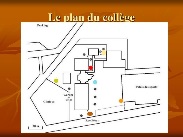Le plan du collège