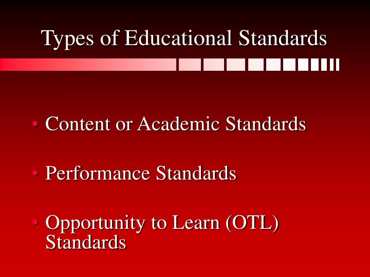 Types of Educational Standards
