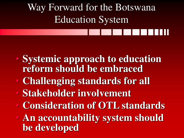 Way Forward for the Botswana Education System