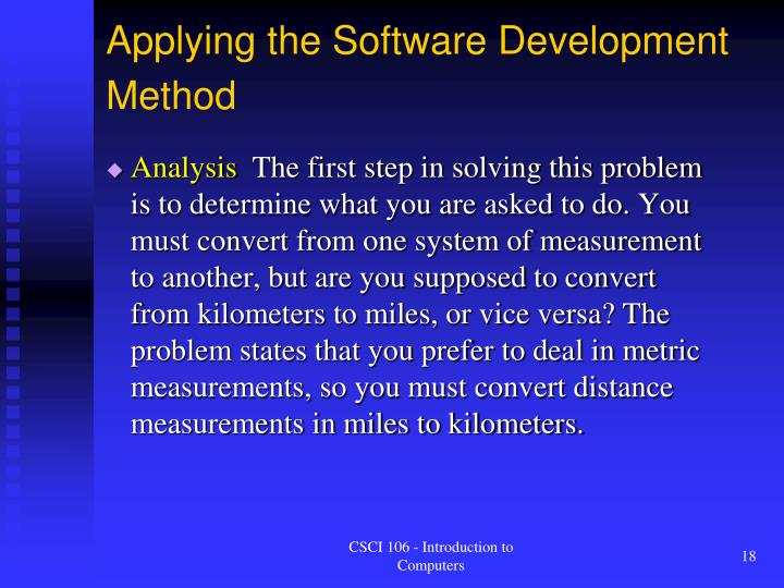 Applying the Software Development Method