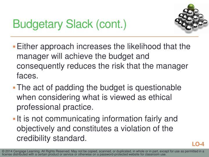 Budgetary Slack (cont.)