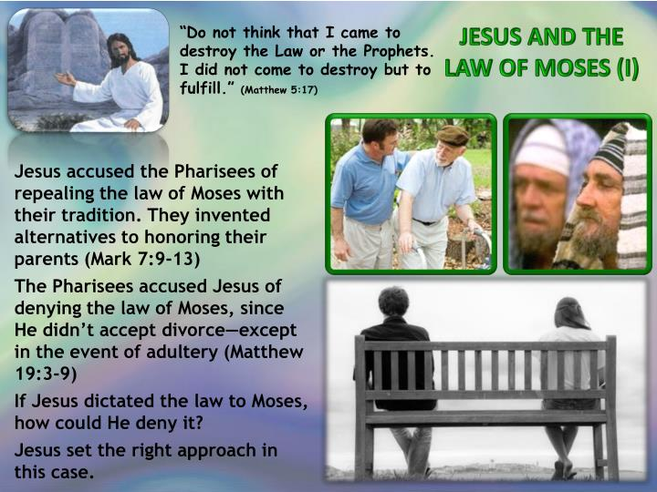 JESUS AND THE LAW OF MOSES (I)