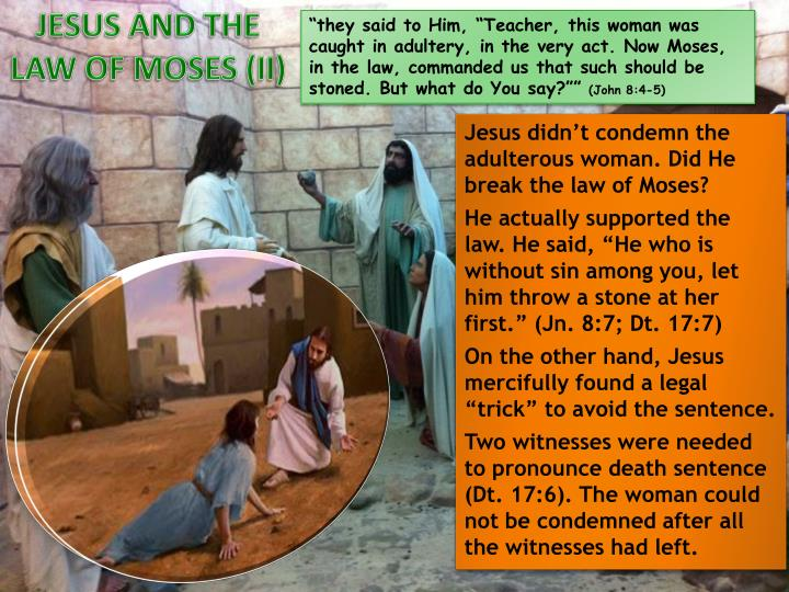 JESUS AND THE LAW OF MOSES (II)