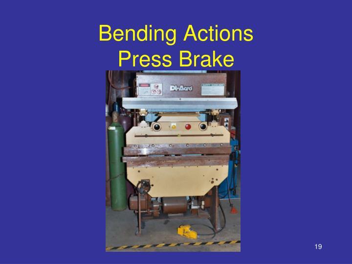 Bending Actions