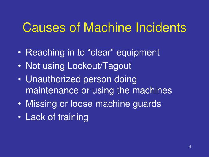 Causes of Machine Incidents