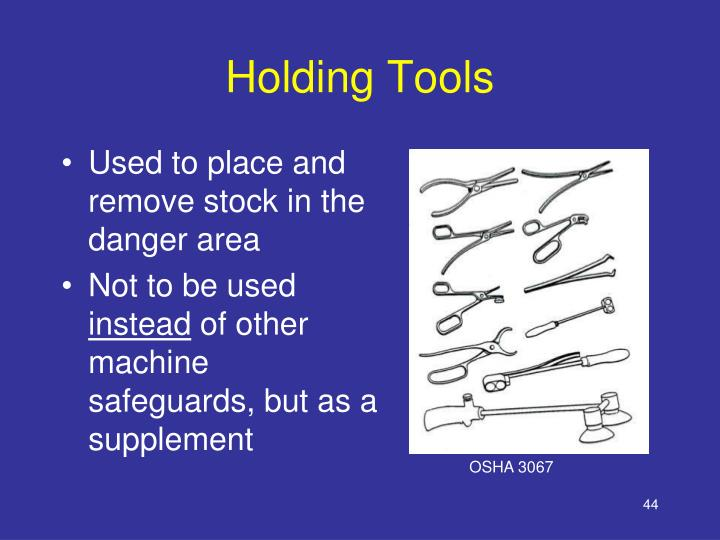 Holding Tools