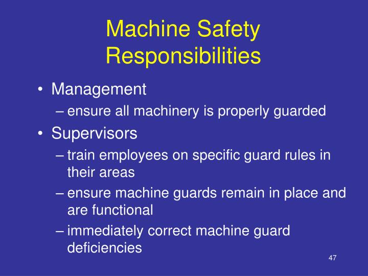 Machine Safety Responsibilities