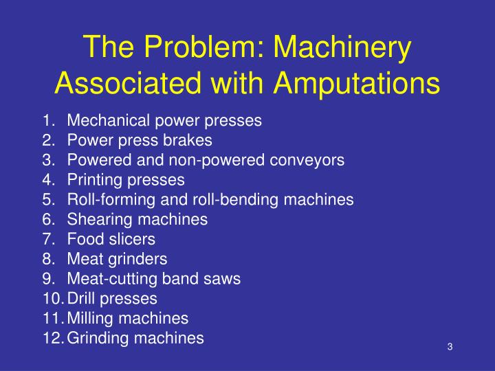 The problem machinery associated with amputations
