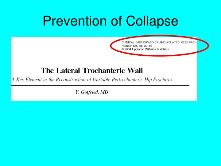 Prevention of Collapse