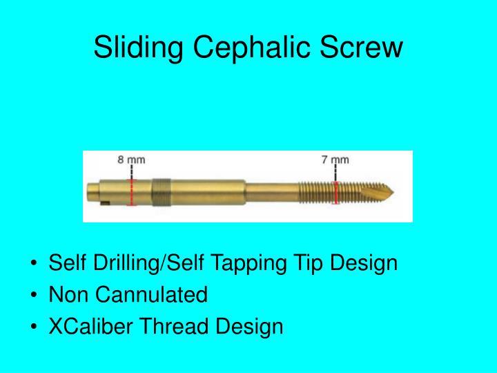 Sliding Cephalic Screw