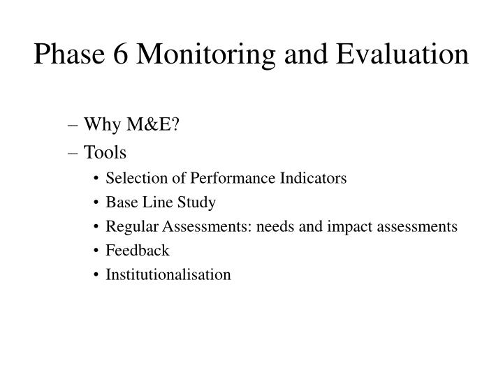 Phase 6 Monitoring and Evaluation