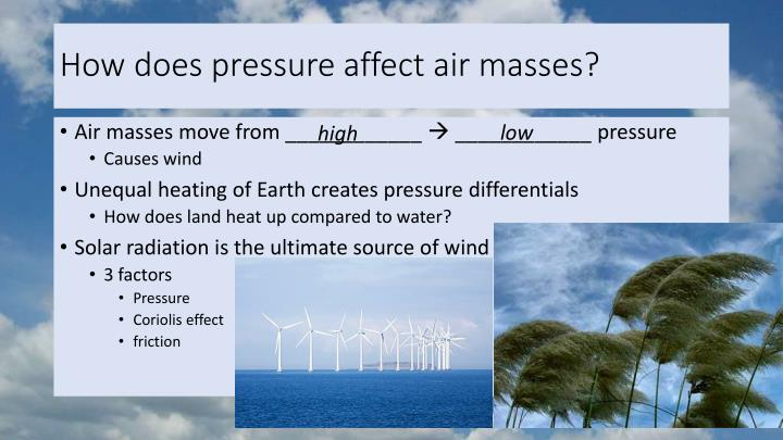 How does pressure affect air masses?