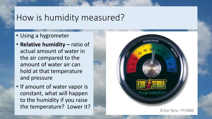 How is humidity measured?
