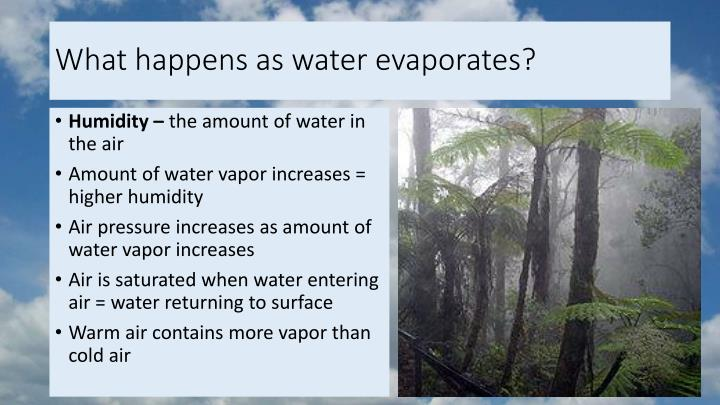 What happens as water evaporates?