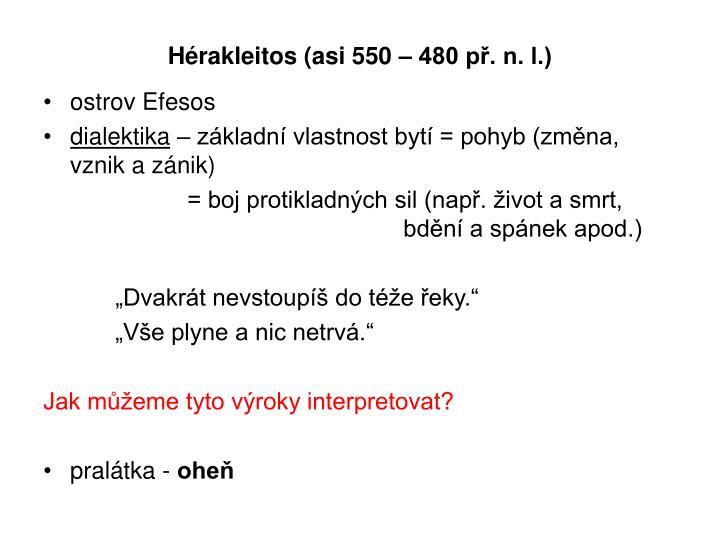 Hérakleitos (asi 550 – 480 př. n. l.)