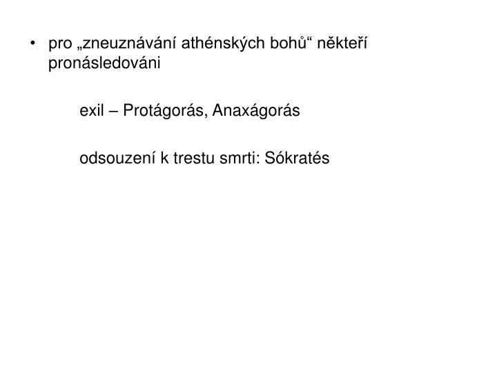 """pro """"zneuznávání athénských bohů"""" někteří pronásledováni"""