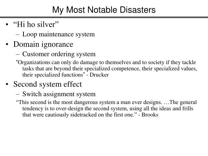 My Most Notable Disasters