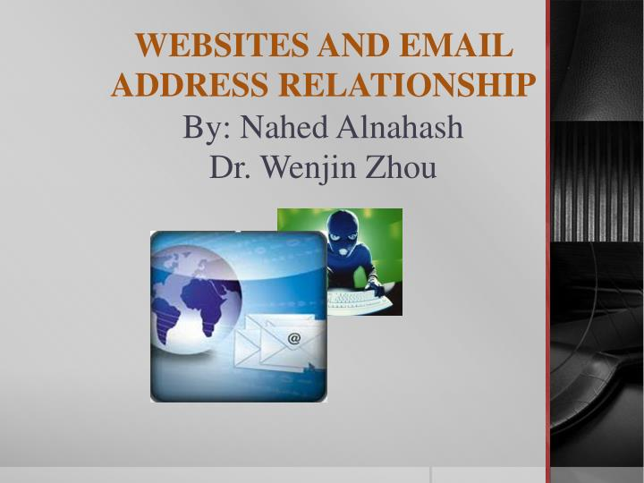 websites and email address relationship by nahed alnahash dr wenjin zhou