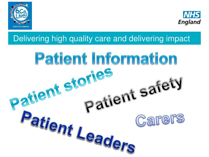 Delivering high quality care and delivering impact
