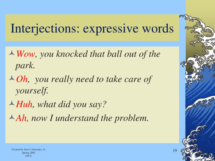 Interjections: expressive words
