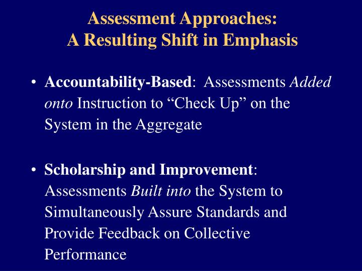 Assessment Approaches: