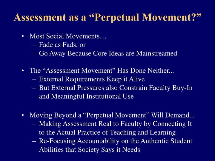 "Assessment as a ""Perpetual Movement?"""