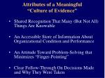 attributes of a meaningful culture of evidence