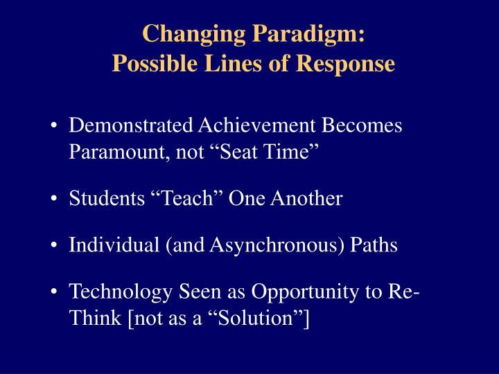 Changing Paradigm: