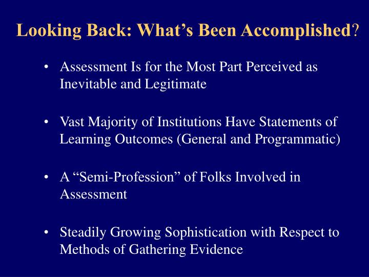Looking Back: What's Been Accomplished