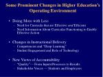 some prominent changes in higher education s operating environment