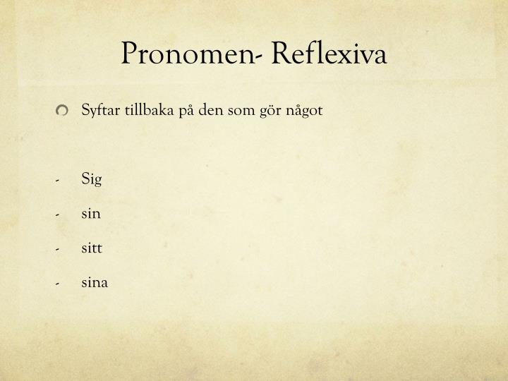 Pronomen- Reflexiva