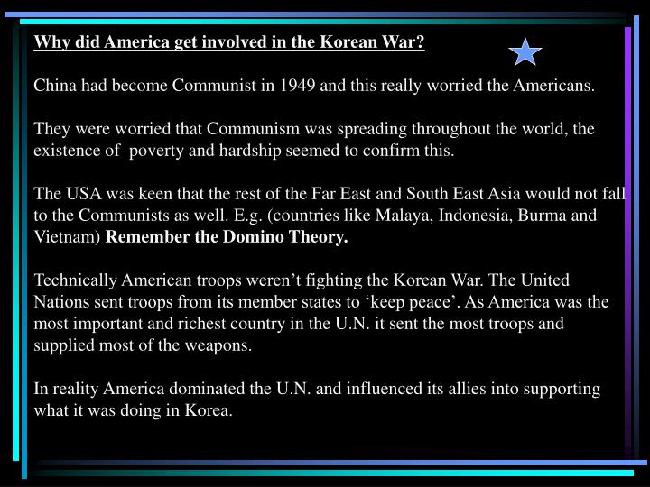 Why did America get involved in the Korean War?