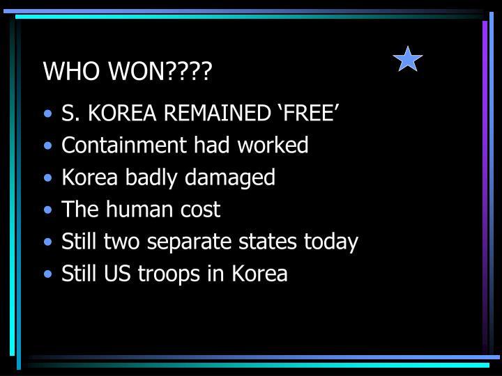 WHO WON????