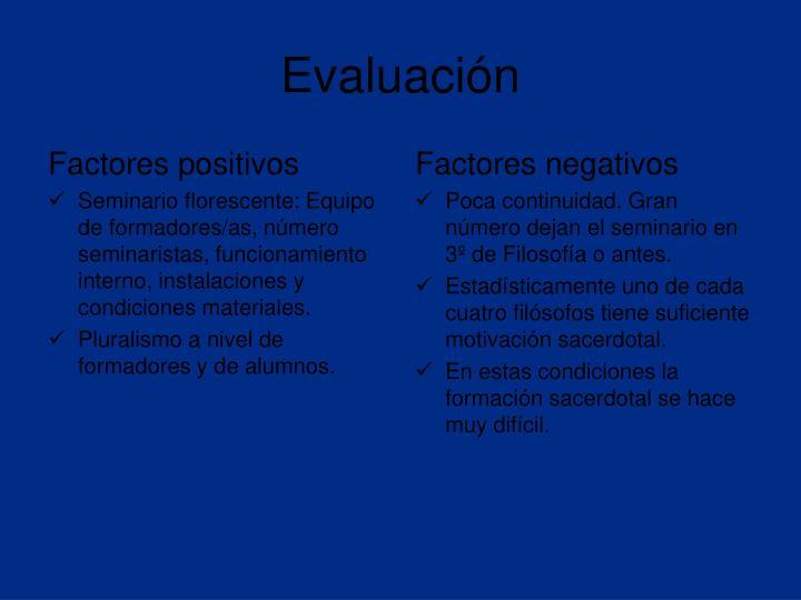 Factores positivos