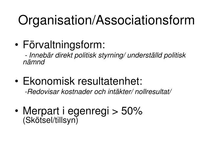 Organisation/Associationsform