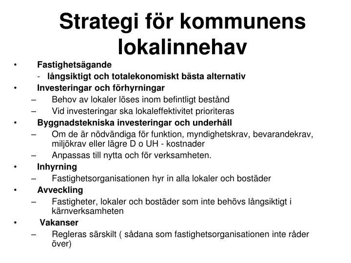 Strategi för kommunens lokalinnehav