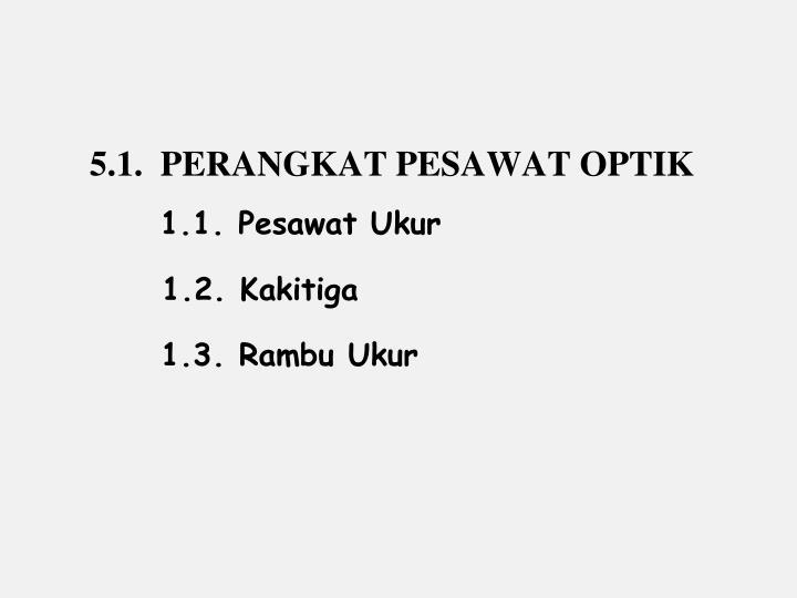 5.1.  PERANGKAT PESAWAT