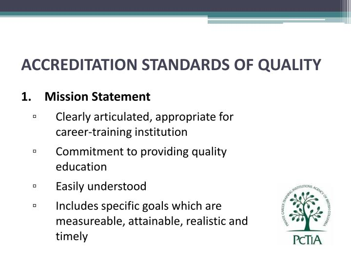 ACCREDITATION STANDARDS OF QUALITY